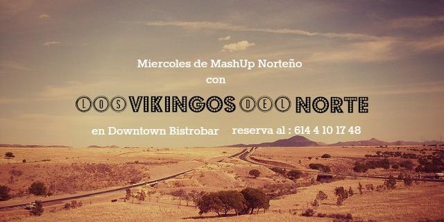 Los Vikingos del Norte y Los Toke este miércoles 6 de marzo @ Downtown Bistrobar
